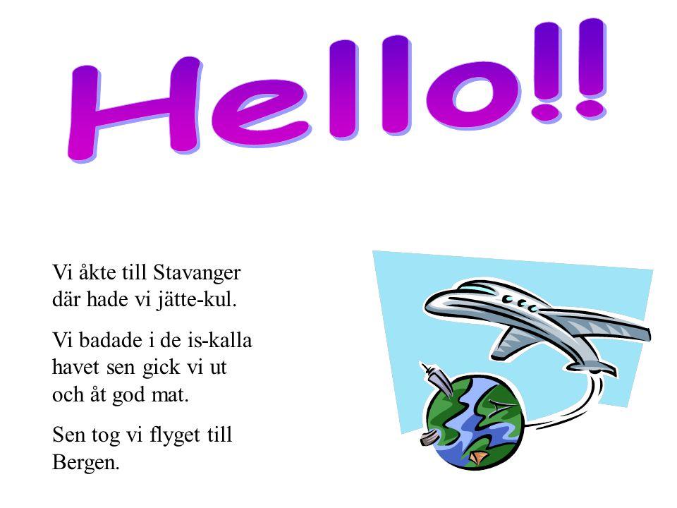 Den börjar i Oslo !