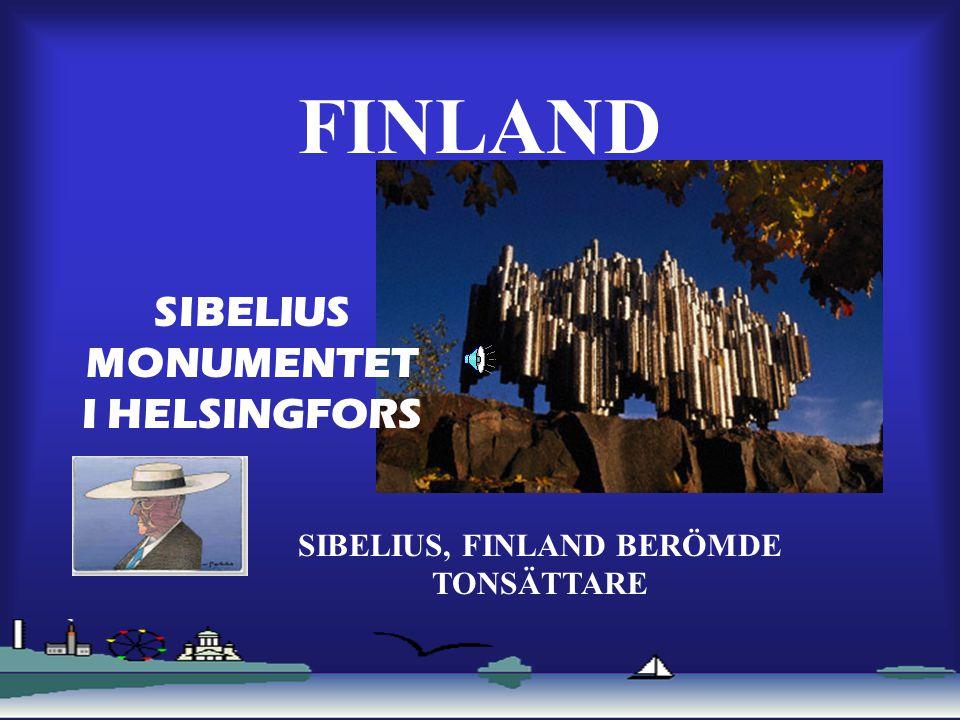 SIBELIUS MONUMENTET I HELSINGFORS SIBELIUS, FINLAND BERÖMDE TONSÄTTARE