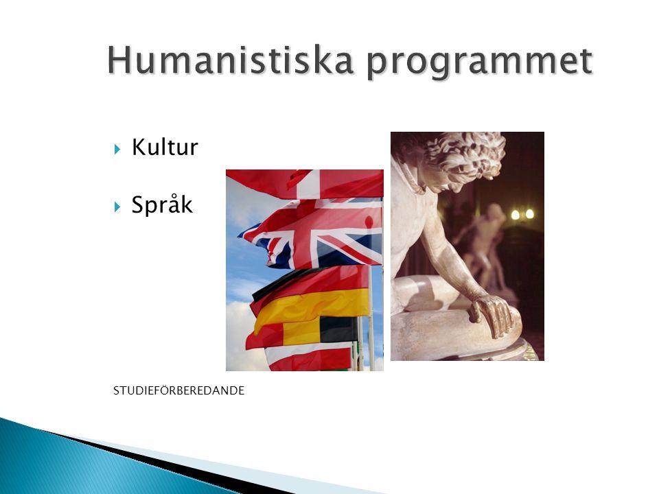  Kultur  Språk STUDIEFÖRBEREDANDE