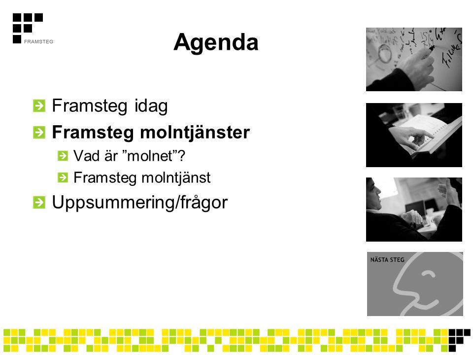 Agenda Framsteg idag Framsteg molntjänster Vad är molnet ? Framsteg molntjänst Uppsummering/frågor