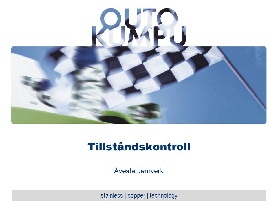 stainless | copper | technology Tillståndskontroll Avesta Jernverk
