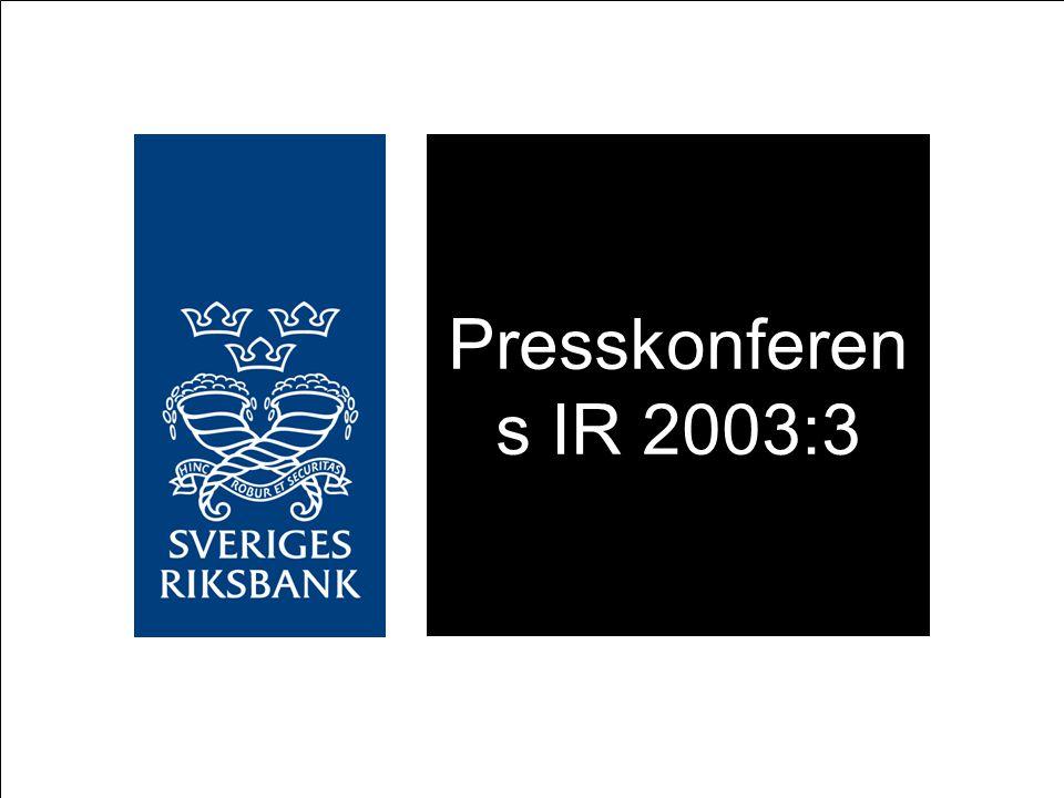 Presskonferen s IR 2003:3