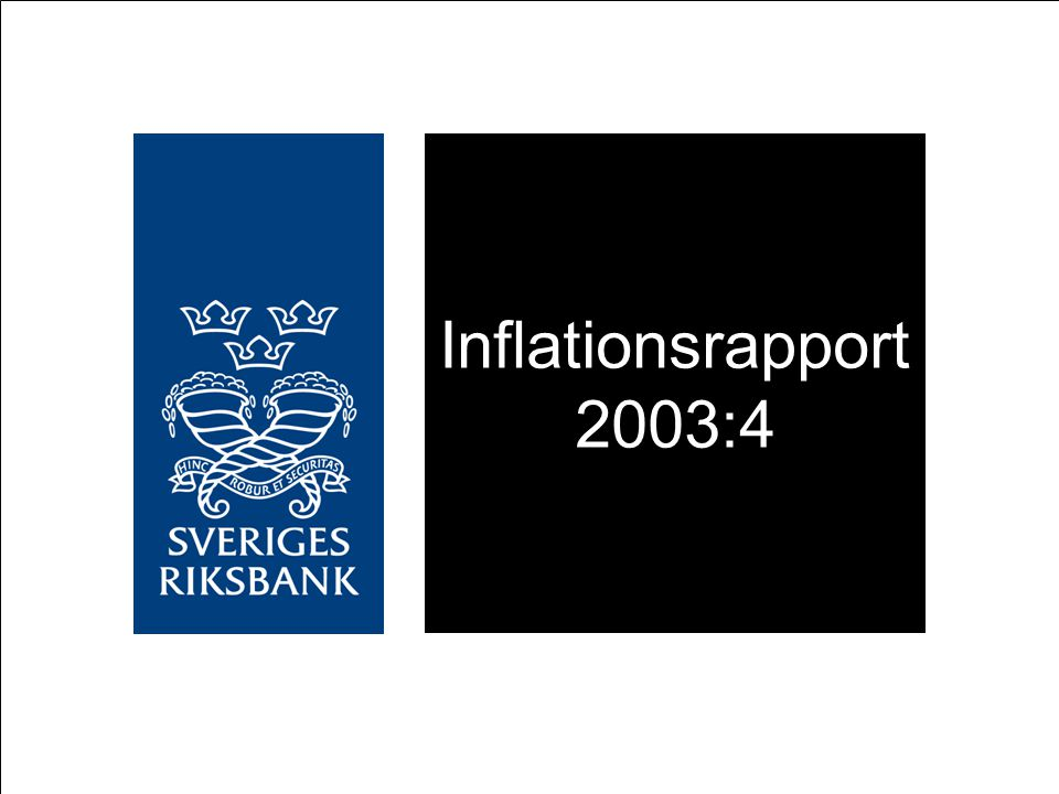 Inflationsrapport 2003:4