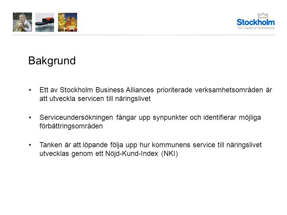 Bakgrund Ett av Stockholm Business Alliances prioriterade verksamhetsområden är att utveckla servicen till näringslivet Serviceundersökningen fångar u
