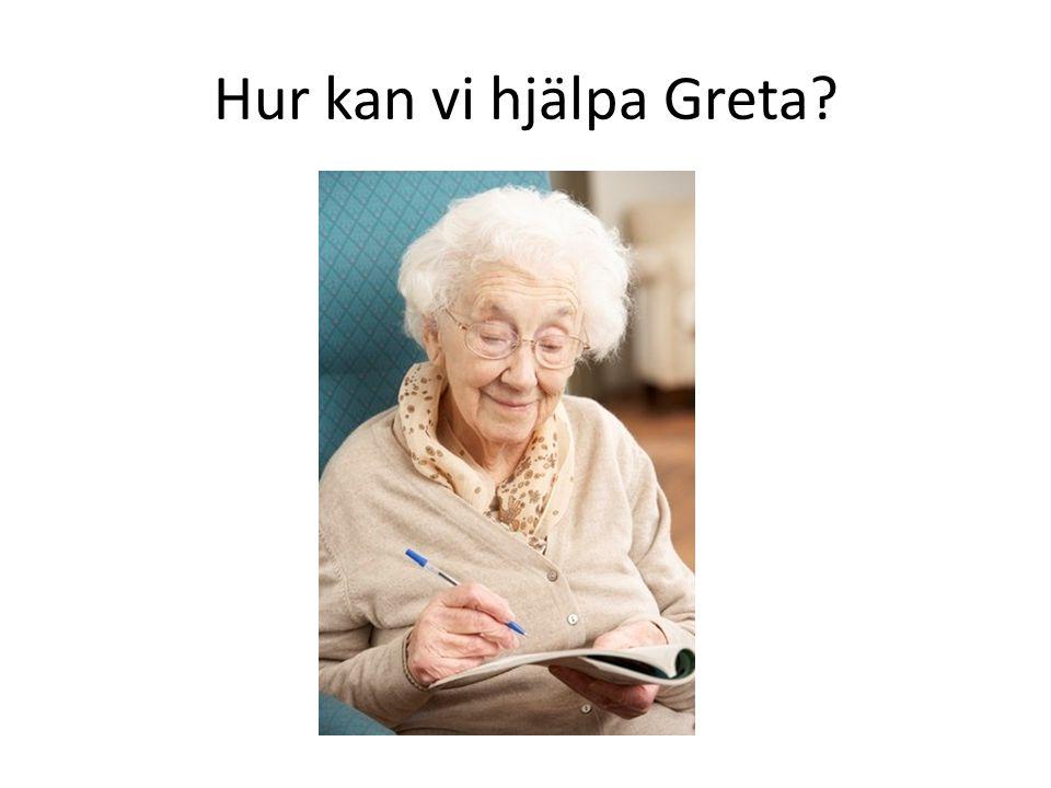 Hur kan vi hjälpa Greta?