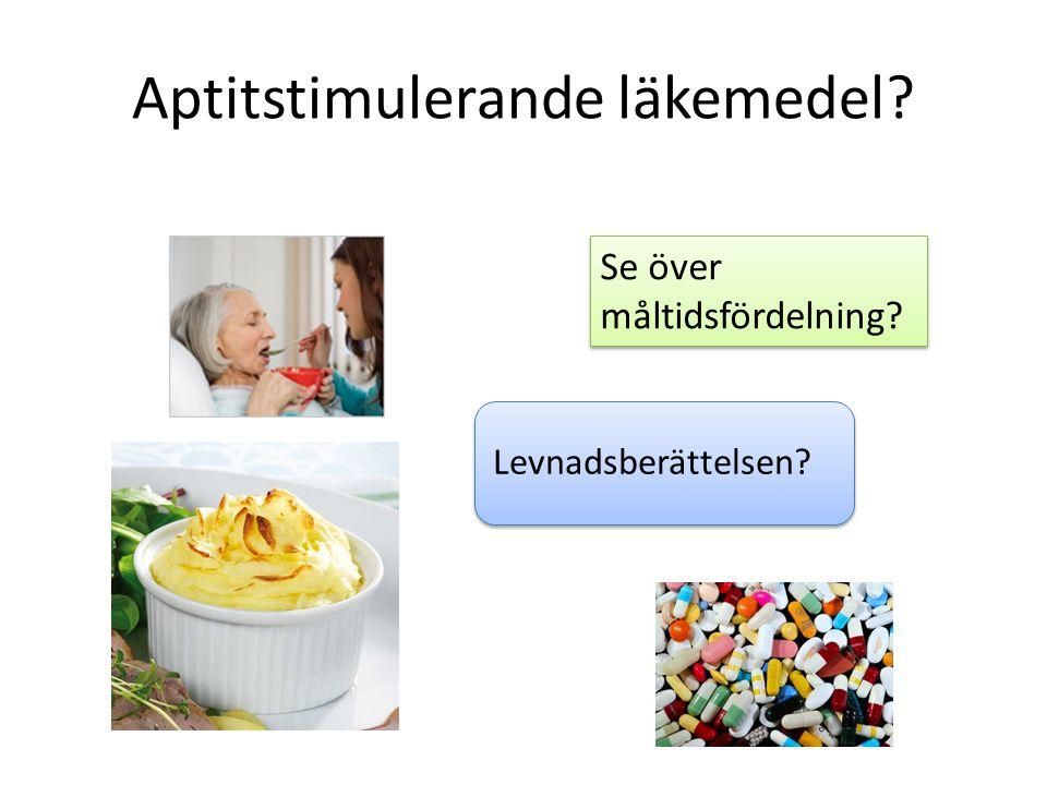 Aptitstimulerande läkemedel? Se över måltidsfördelning? Levnadsberättelsen?