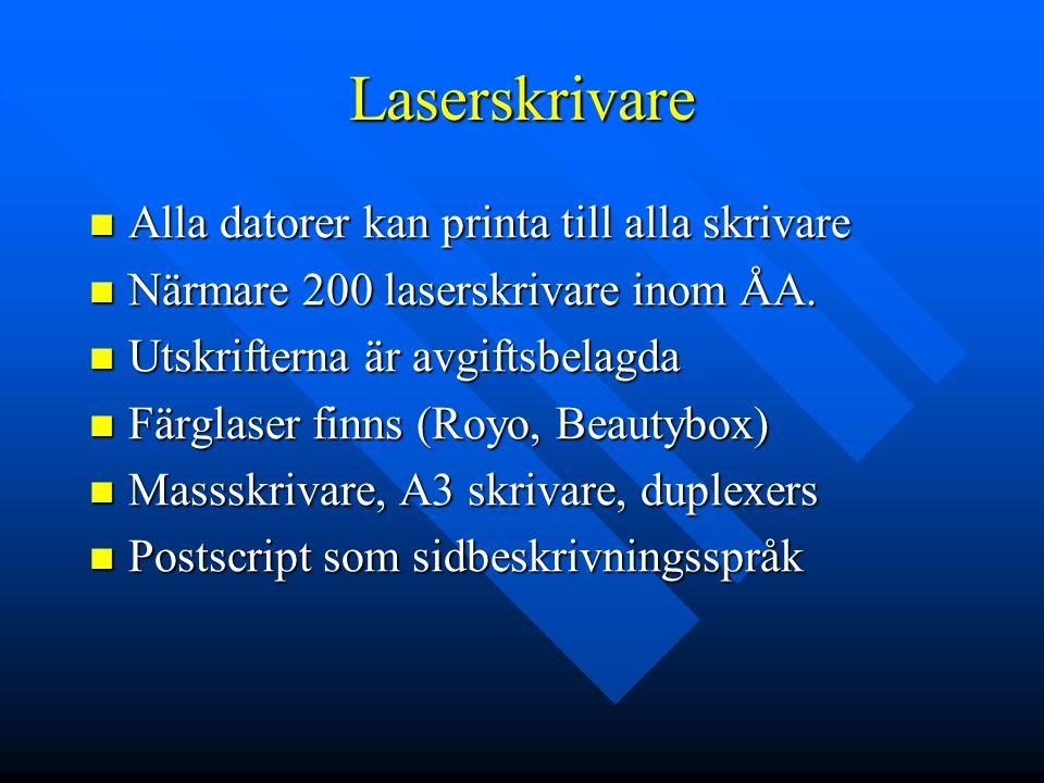 Laserskrivare Alla datorer kan printa till alla skrivare Alla datorer kan printa till alla skrivare Närmare 200 laserskrivare inom ÅA.