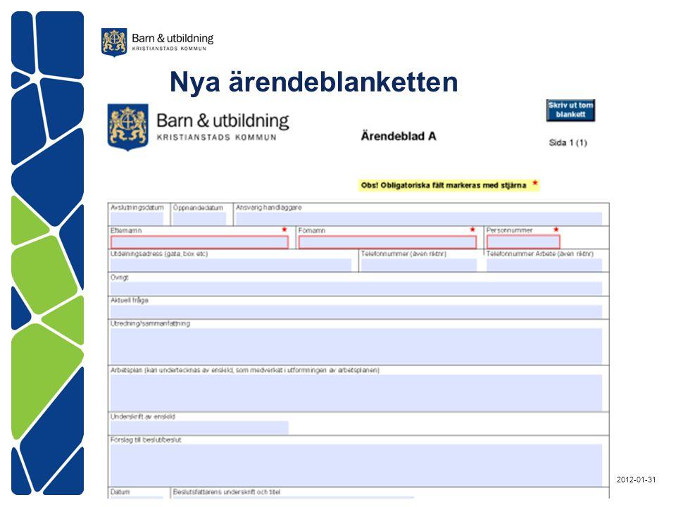 Nya ärendeblanketten 2012-01-31