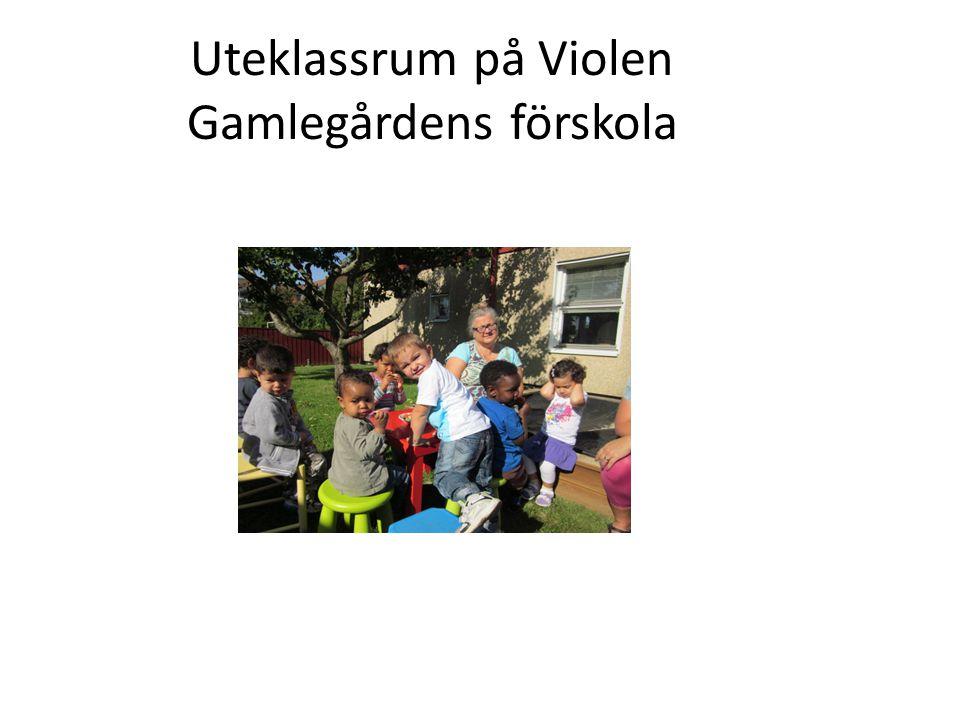 Uteklassrum på Violen Gamlegårdens förskola