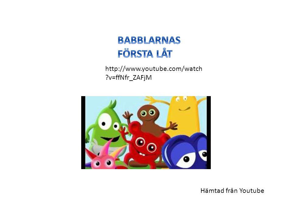  Babblarnas Stompalång Tut Pling sång  http://www.youtube.com/watch?v=v3sznytoS CY Hämtad från Youtube
