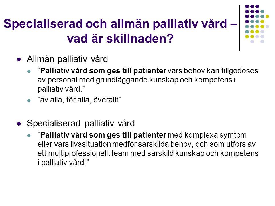 Specialiserad och allmän palliativ vård – vad är skillnaden.