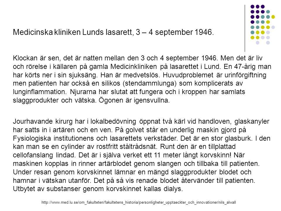 Medicinska kliniken Lunds lasarett, 3 – 4 september 1946. Klockan är sen, det är natten mellan den 3 och 4 september 1946. Men det är liv och rörelse