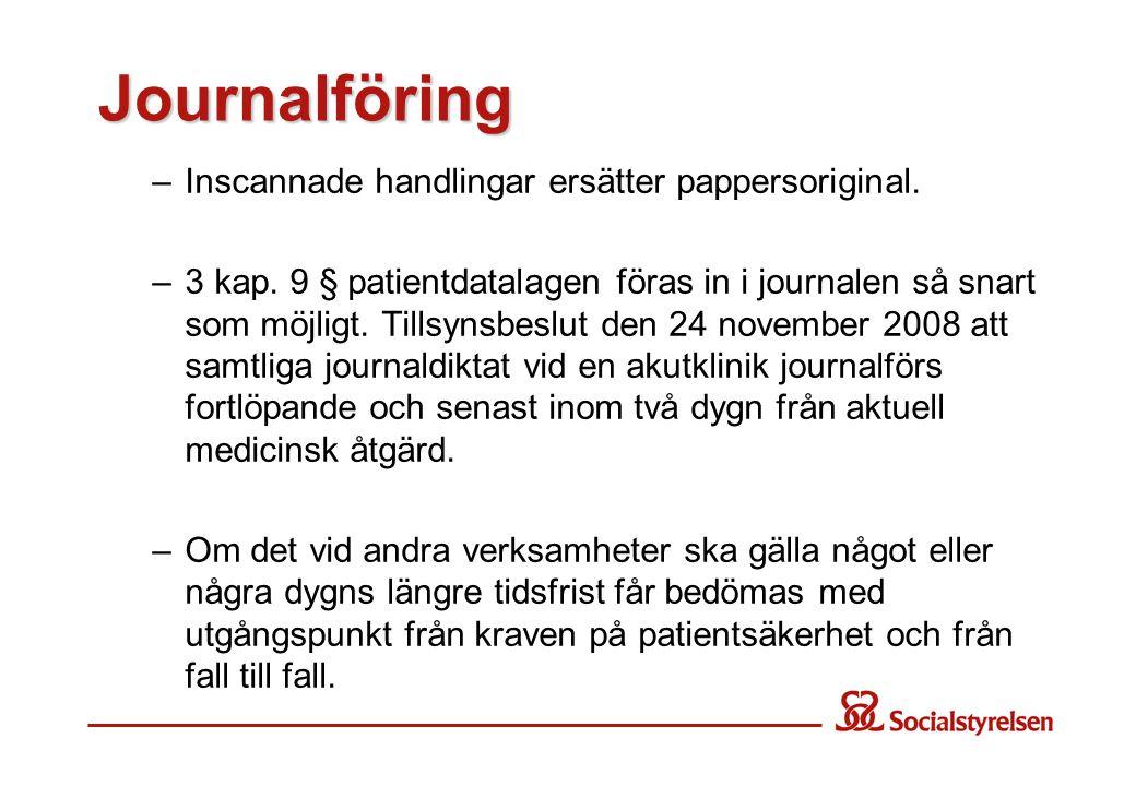 Journalföring –Inscannade handlingar ersätter pappersoriginal.