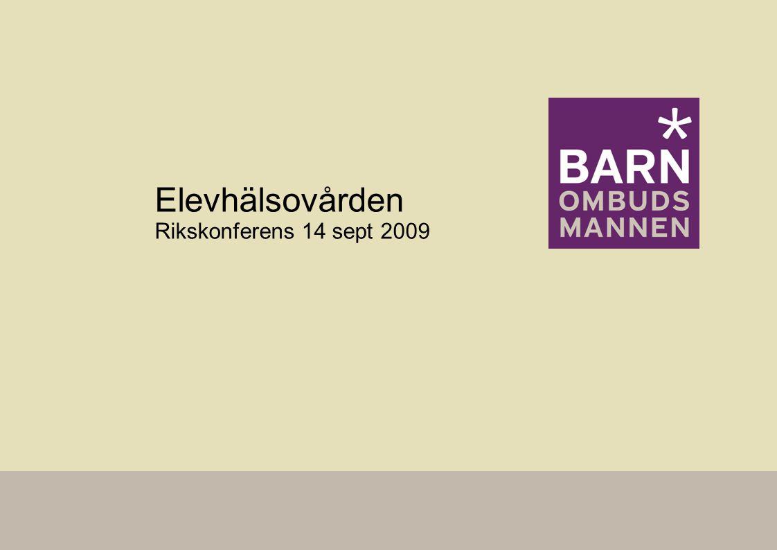 Elevhälsovården Rikskonferens 14 sept 2009
