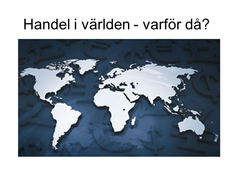 Handel i världen - varför då?