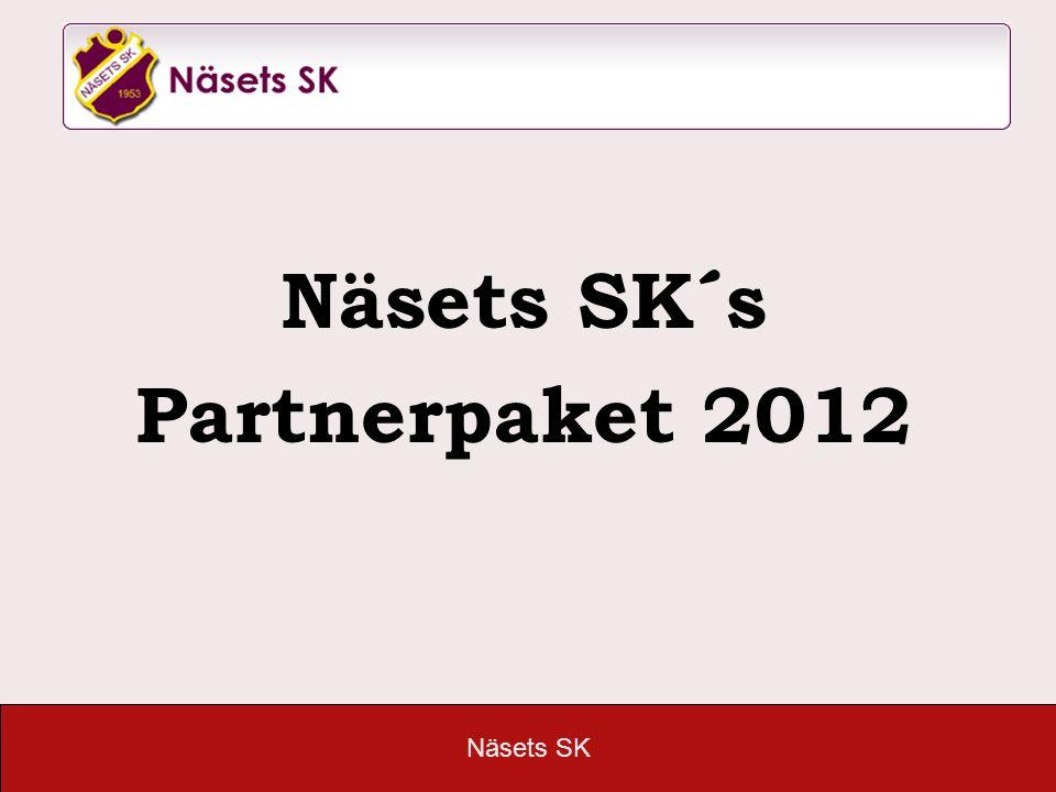 Näsets SK Näsets SK´s Partnerpaket 2012