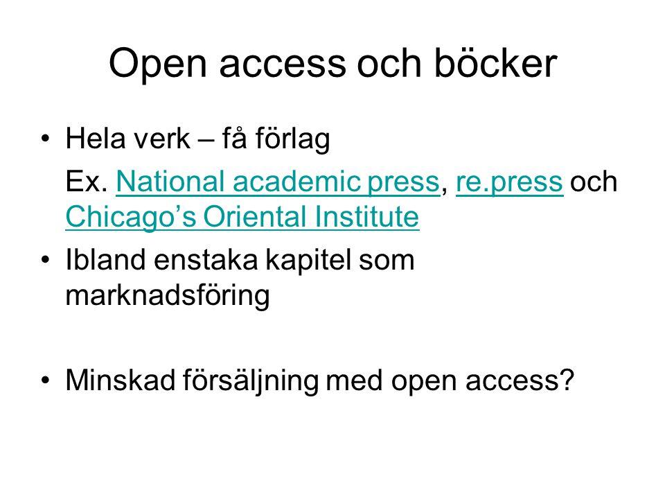 Open access och böcker Hela verk – få förlag Ex.