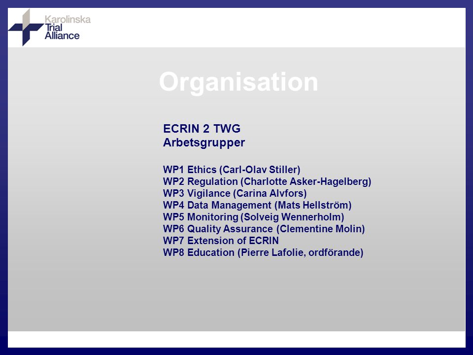 ECRIN-PPI European Clinical Research Infrastructures Network and biotherapy facilities Preparation Phase for the Infrastructure 2008-2011 Pegah Souri Europeisk Korrespondent