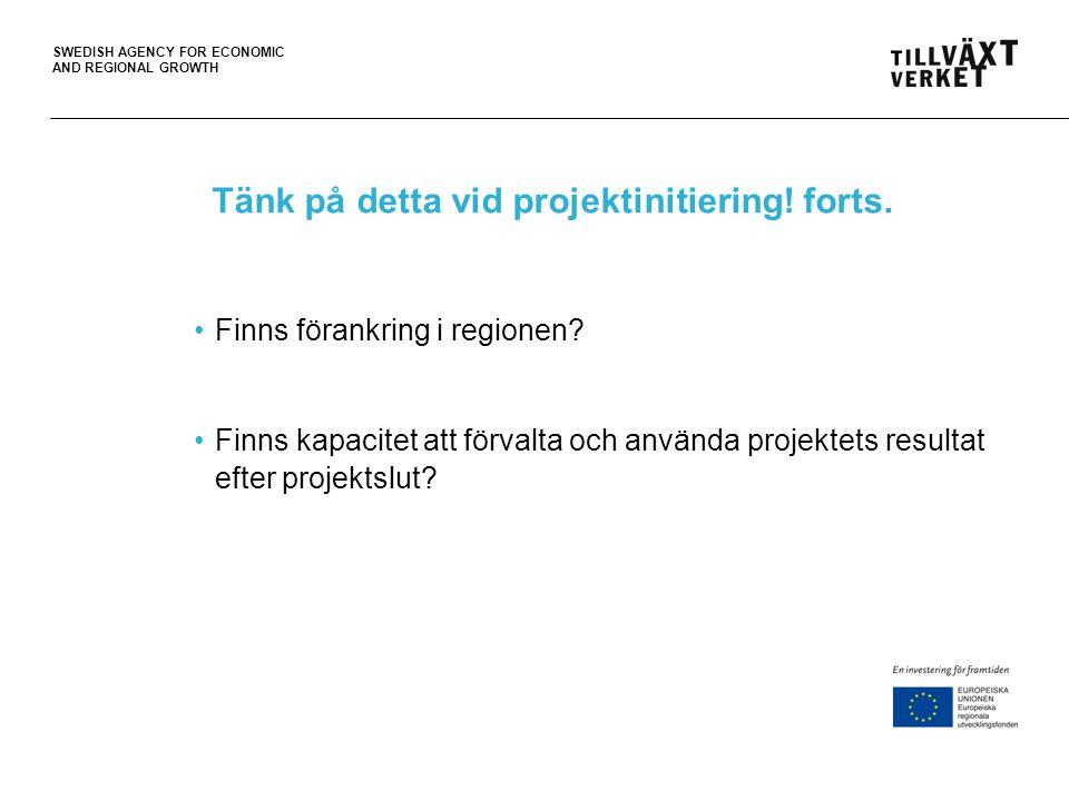 SWEDISH AGENCY FOR ECONOMIC AND REGIONAL GROWTH Insatsområde 1. Innovation och förnyelse