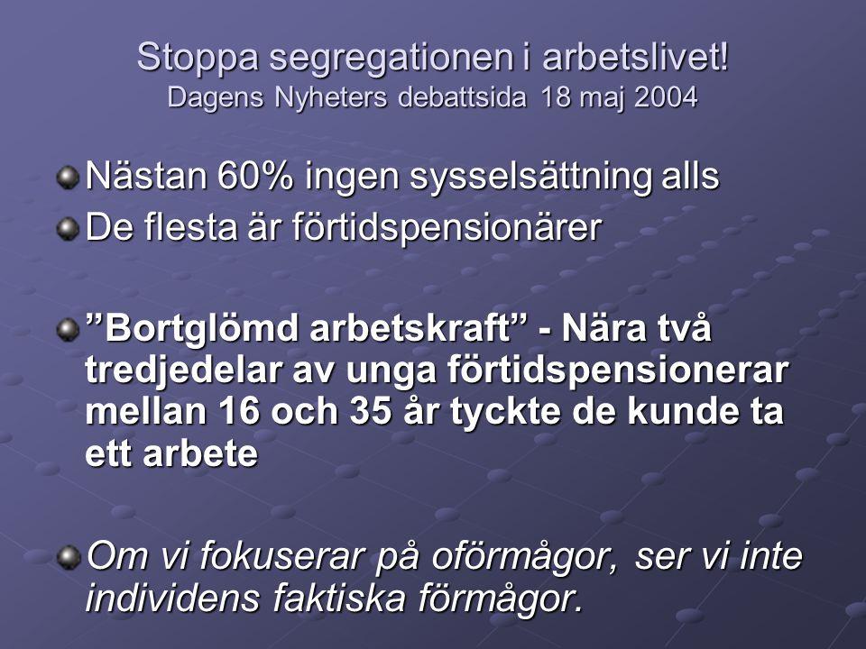 Stoppa segregationen i arbetslivet.