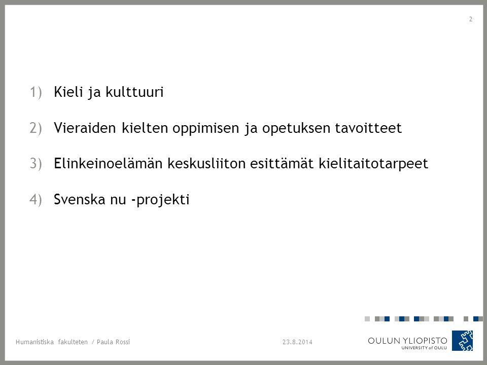 VAR TROR DU ATT DU KOMMER ATT BEH Ö VA SVENSKA? Insamlingsperiod 2012-2013