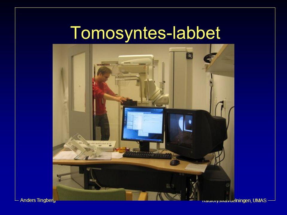 Radiofysikavdelningen, UMAS Anders Tingberg Tomosyntes-labbet