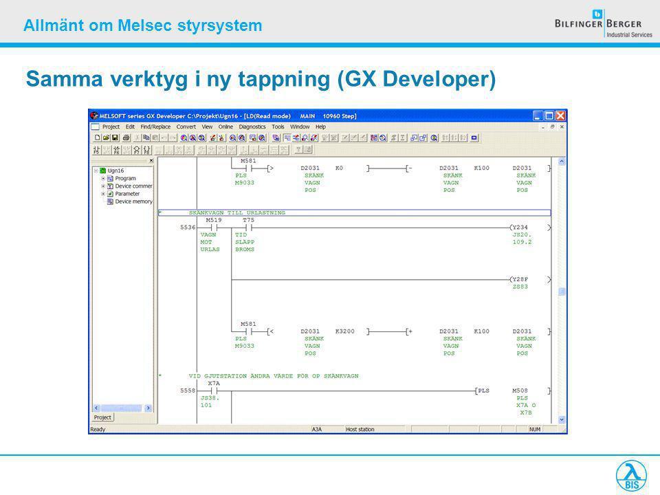 Allmänt om Melsec styrsystem Samma verktyg i ny tappning (GX Developer)