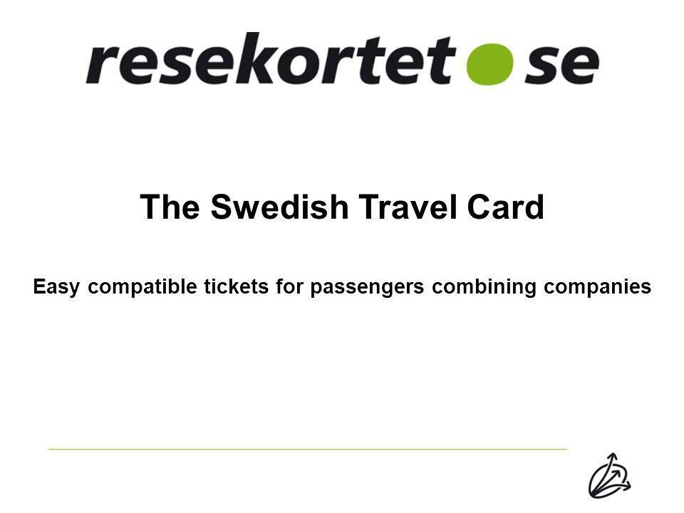 The Swedish Travel Card Easy compatible tickets for passengers combining companies
