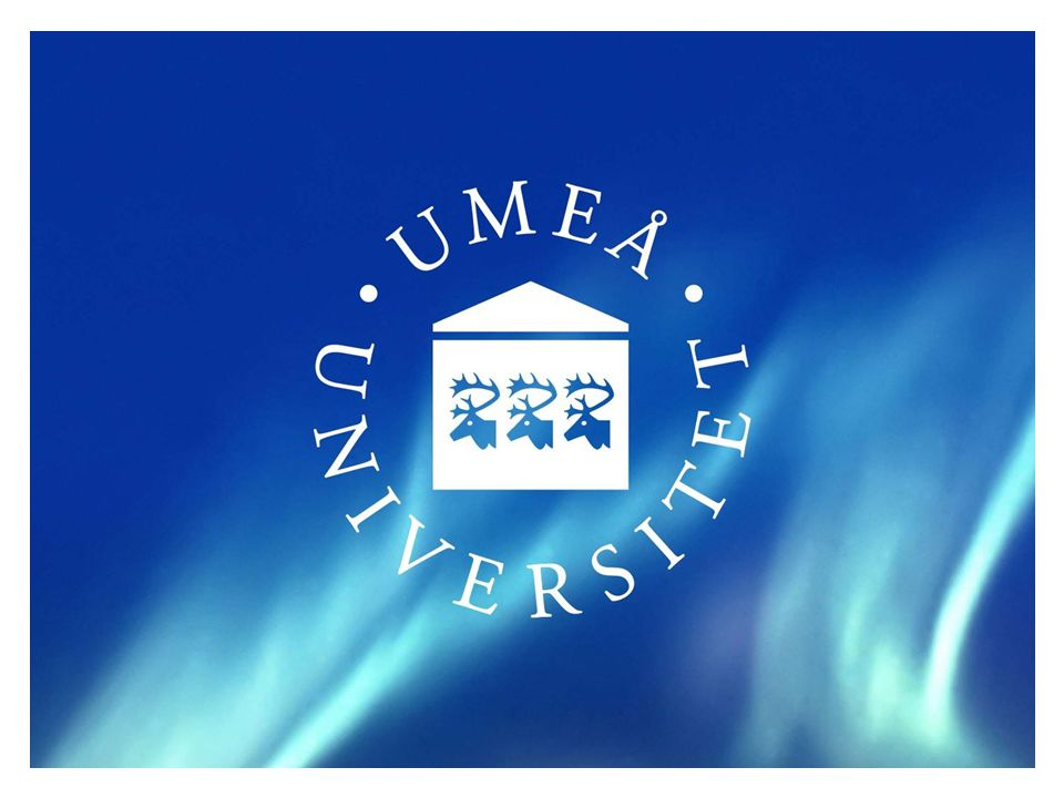 Umeå University Organisation Deputy Vice-Chancellor for External Relations and Innovation Agneta Marell Deputy Vice-Chancellor for Research Marianne Sommarin Vice-Chancellor Lena Gustafsson Pro-Vice-Chancellor Anders Fällström