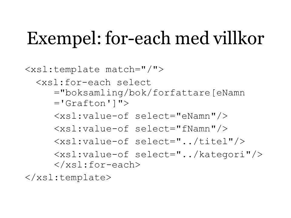 Exempel: for-each med villkor