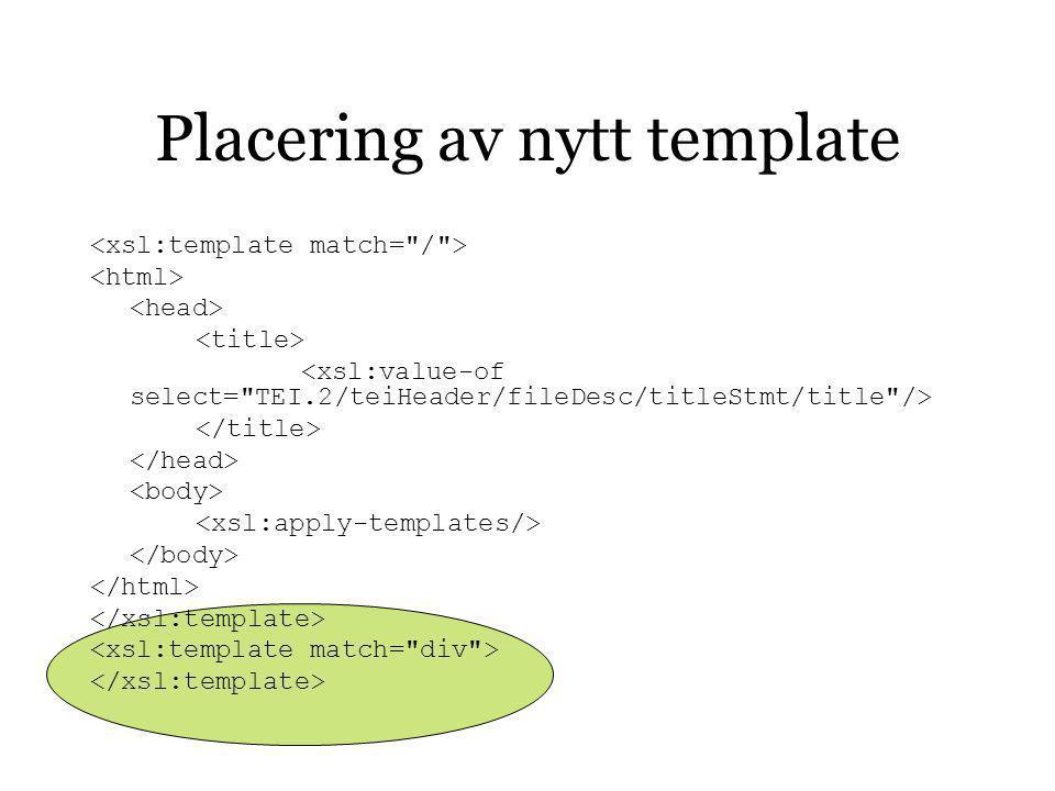 Placering av nytt template
