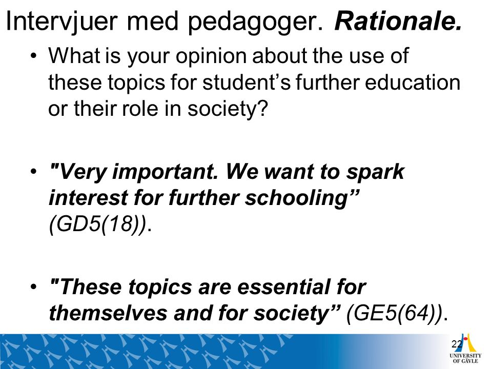 Intervjuer med pedagoger.Rationale.
