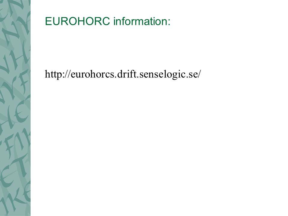 EUROHORC information: http://eurohorcs.drift.senselogic.se/