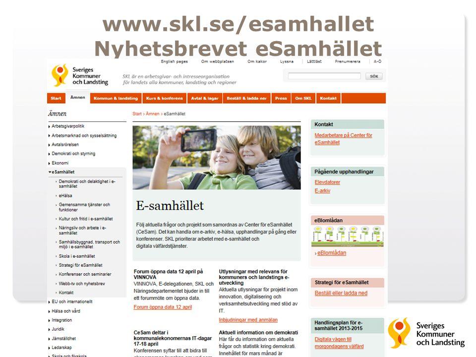 www.skl.se/esamhallet Nyhetsbrevet eSamhället