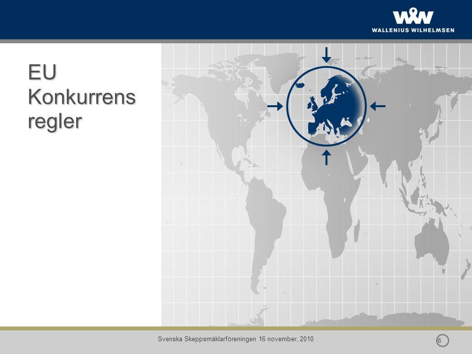  7 7 Svenska Skeppsmäklarföreningen 16 november, 2010 Konkurrensreglernas tillämplighet på Shipping 4056/86 Regel 4056/86 All transportnäring var från början undantaget från i EU´s konkurrensregler 1976 upphävdes UT för inlandstransporter och 1986 för internationella maritima transporter genom Direktivet 4056/86 Cabotage och Trampfart fortsatt UT från EU jurisdiktion men ej från konkurrens reglerna som sådana.