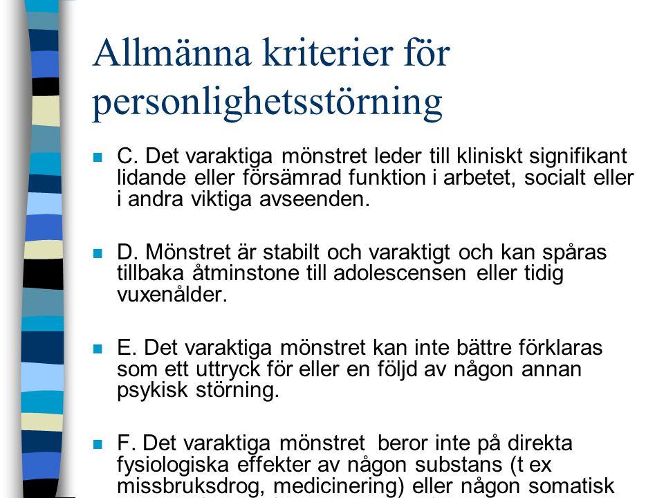 Allmänna kriterier för personlighetsstörning n C.