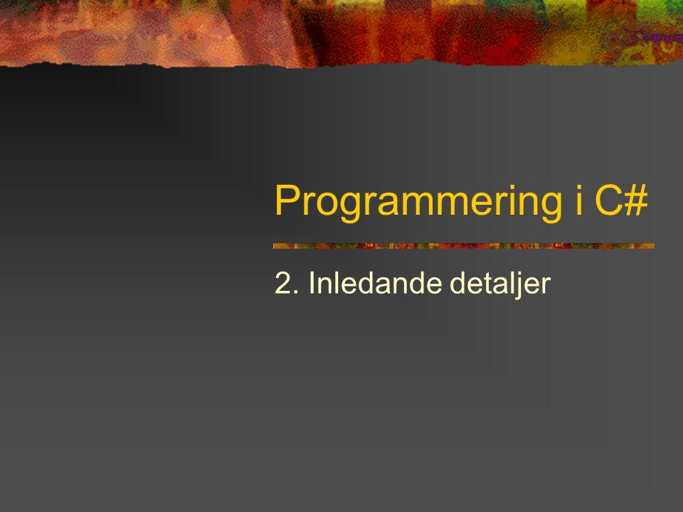 Programmering i C# - Kapitel 2 22 Switch switch kan ersätta if-else med flera grenar switch (x) { case 1 : Console.WriteLine( Ett ); break; case 2 : Console.WriteLine( Två ); break;...