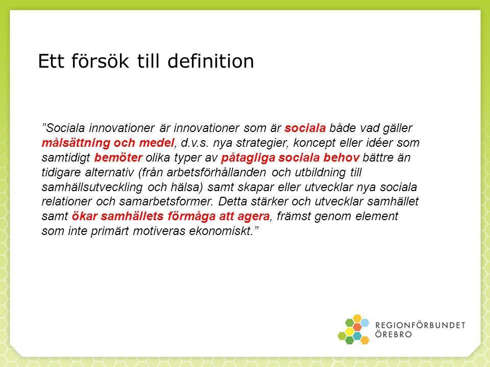 -Europa 2020: social innovation som ett sätt att bemöta befintliga såväl som framtida utmaningar, där behovet av nya perspektiv och nya lösningar är stort -Social Business Initiative: en handlingsplan från EU- kommissionens sida som syftar till att synliggöra den sociala ekonomins tillväxtpotential och underlätta sociala innovationer för att de inte ska hamna I skuggan av vinstmaximerande företag -Program for Social Change and Innovation: skapa förutsättningar för att hitta nya sätt att reformera arbetsmarknaden och välfärdssystemen.
