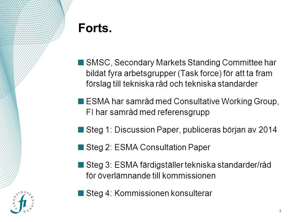4 Task Force Transparency and Trading obligation Denny Sternad, FI deltar i arbetsgruppen ESMA ska ta fram tekniska standarder för vissa detaljbestämmelser relaterade till krav på transparens före och efter handel med finansiella instrument enligt MiFIR på handelsplatser och OTC.