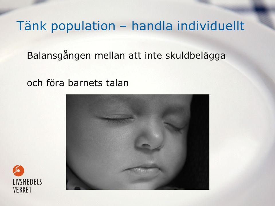 Tänk population – handla individuellt Balansgången mellan att inte skuldbelägga och föra barnets talan