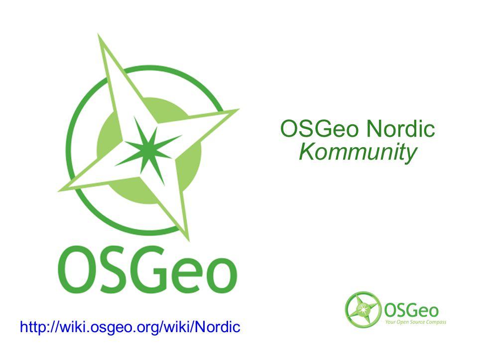 http://wiki.osgeo.org/wiki/Nordic OSGeo Nordic Kommunity