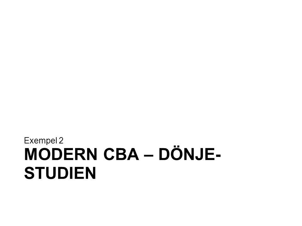 MODERN CBA – DÖNJE- STUDIEN Exempel 2