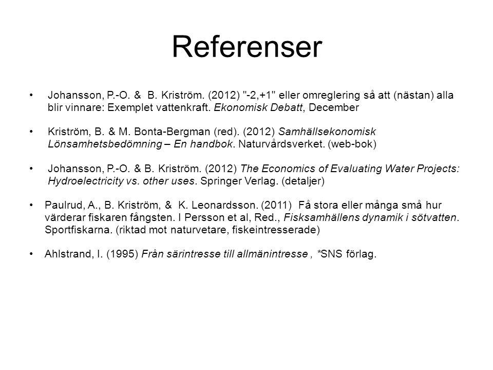 Referenser Johansson, P.-O. & B. Kriström. (2012)