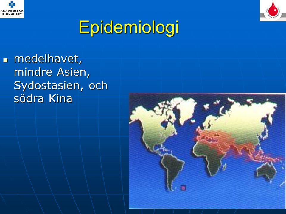 Epidemiologi medelhavet, mindre Asien, Sydostasien, och södra Kina medelhavet, mindre Asien, Sydostasien, och södra Kina