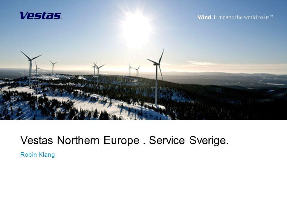 Vestas Northern Europe. Service Sverige. Robin Klang