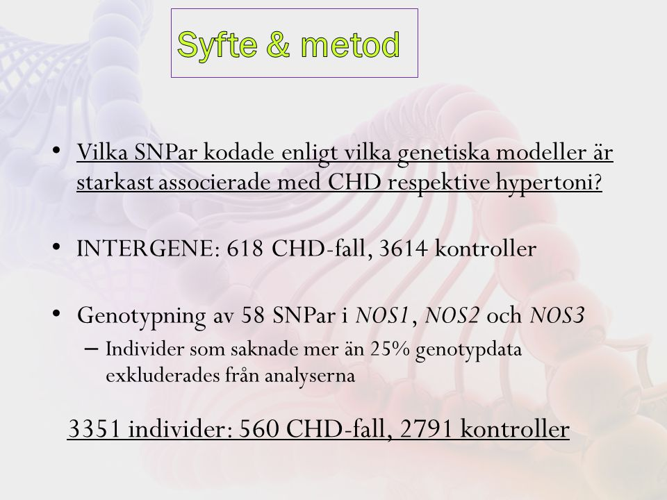 Vilka SNPar kodade enligt vilka genetiska modeller är starkast associerade med CHD respektive hypertoni.