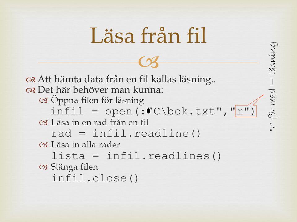def skrivFil(lista, utfil): Skriver ut lista på utfil for rad in lista: utfil.write(rad + \n ) utfil.close()