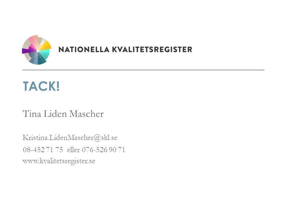www.kvalitetsregister.se TACK.
