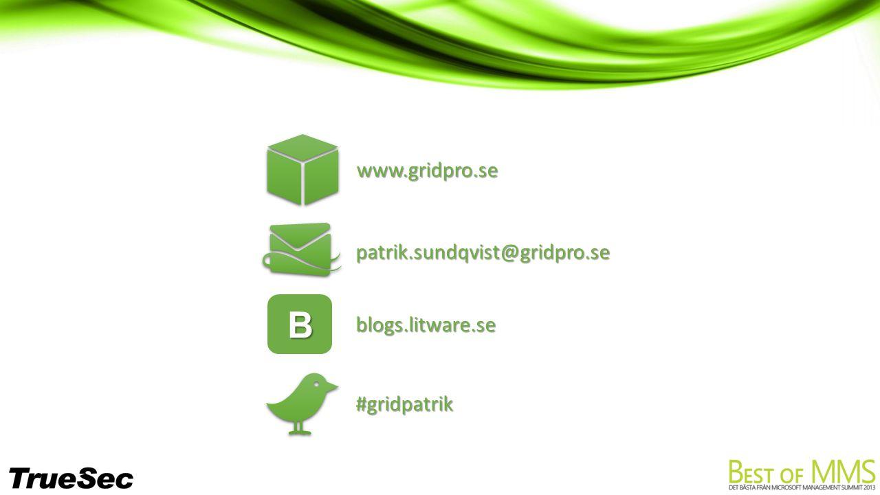 patrik.sundqvist@gridpro.se Bblogs.litware.se #gridpatrik www.gridpro.se