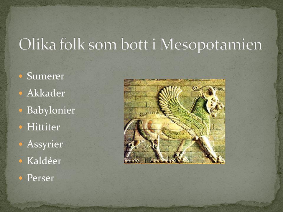 3500 f.Kr.Sumererna Kilskriften Brons Hjulet Räknesätt med 60 Stadsstater 2000 f.Kr.